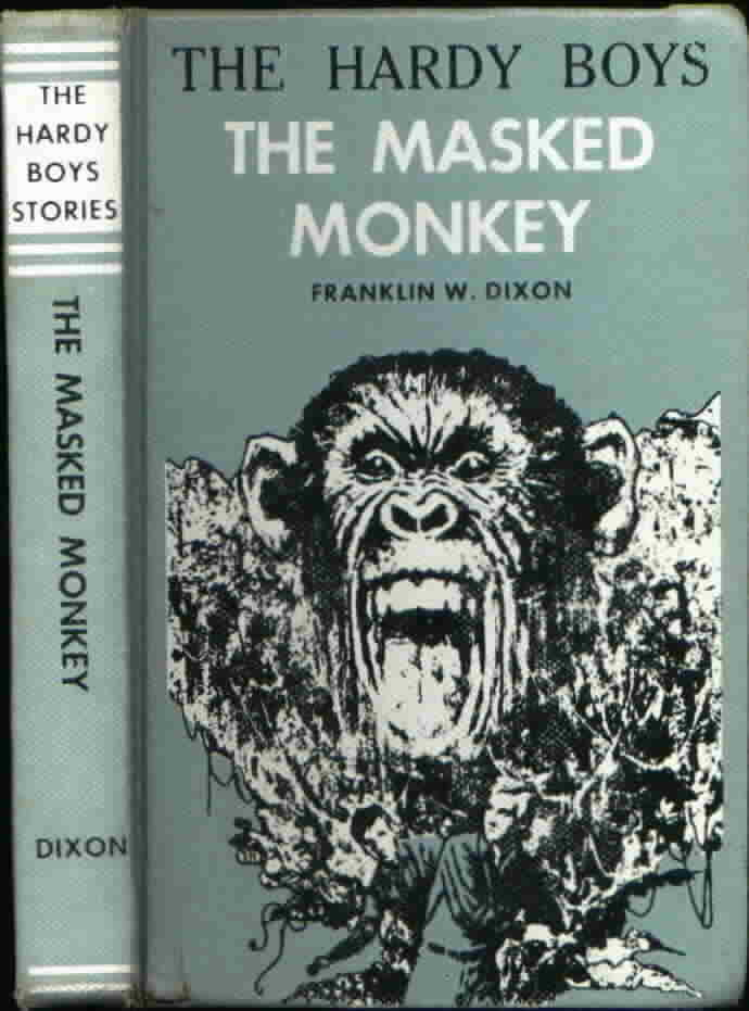 THE HARDY BOYS #51 THE MASKED MONKEY by FRANKLIN W. DIXON 1972 edition