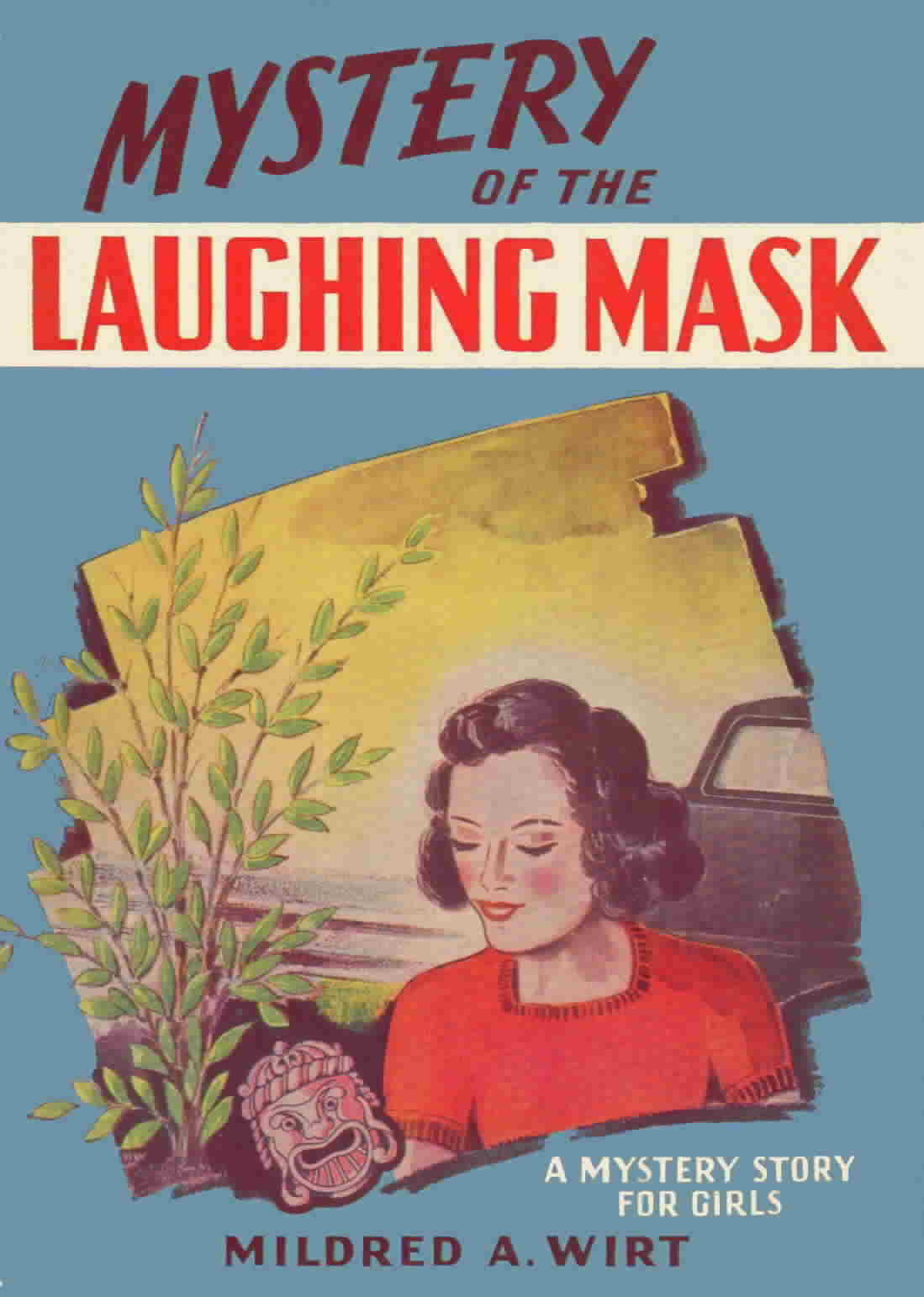 'Mystery of the Laughing Mask' by Mildred A. Wirt